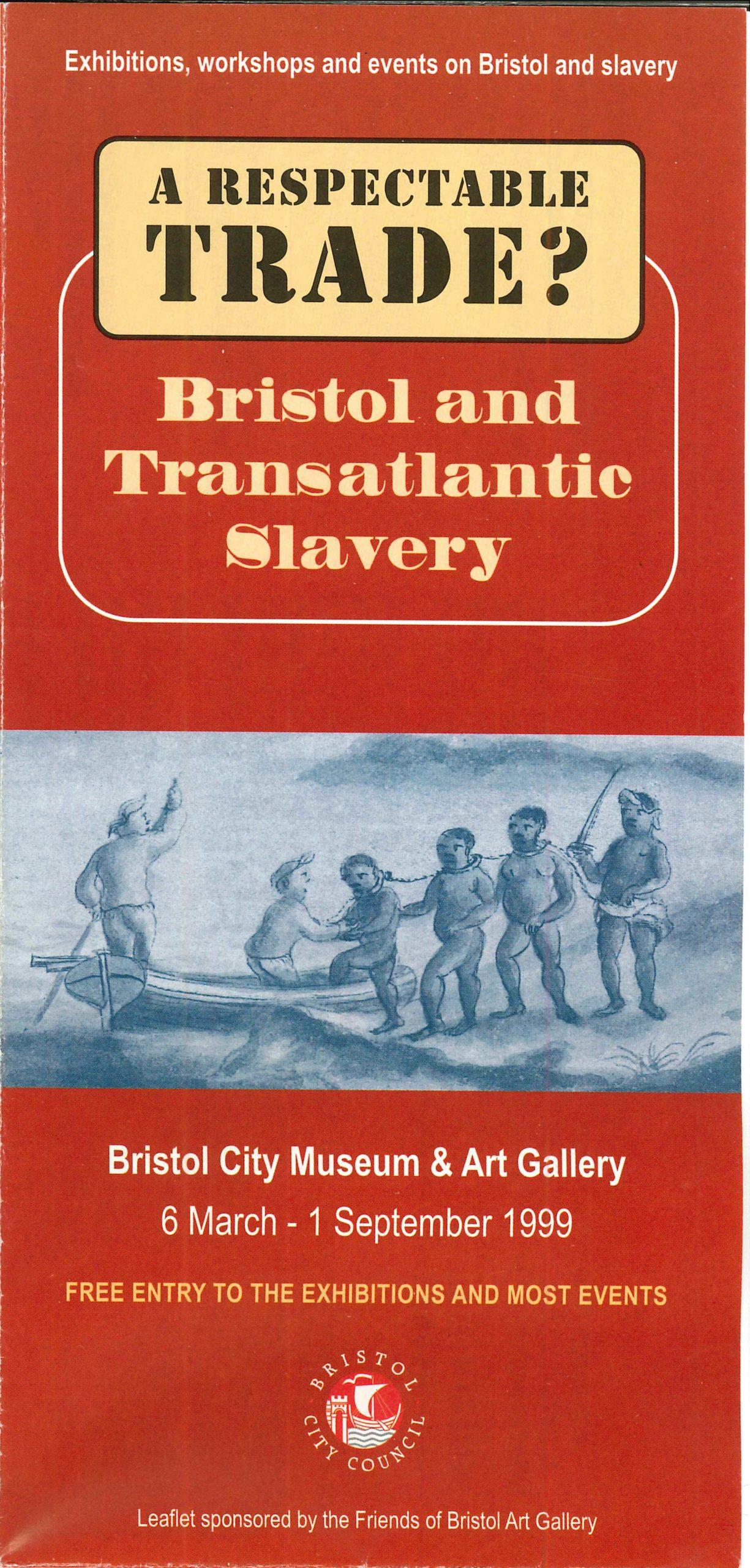 'A Respectable Trade? Bristol and Transatlantic Slavery' exhibition leaflet cover, 1999.